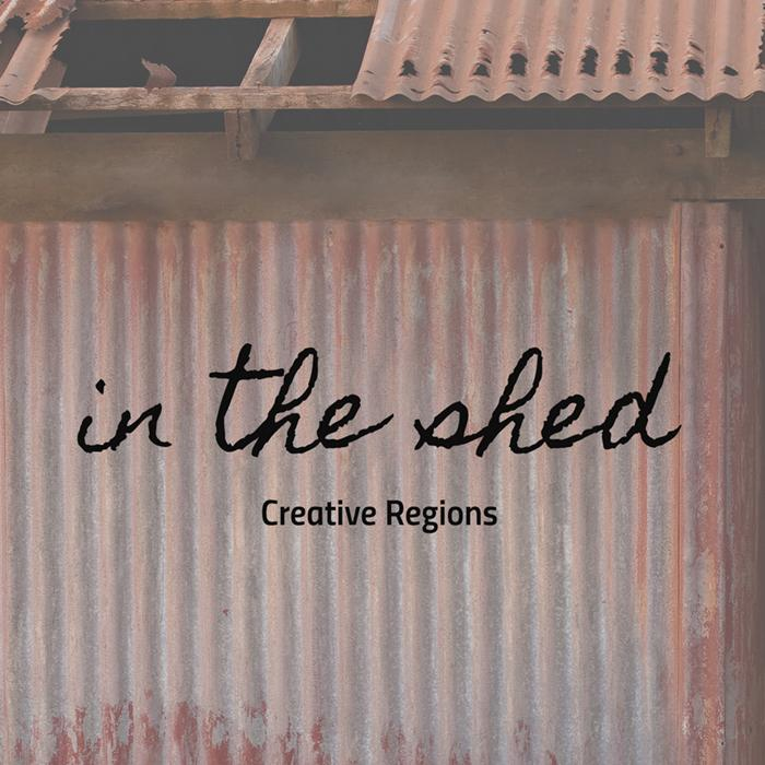 In the Shed by Creative Regions
